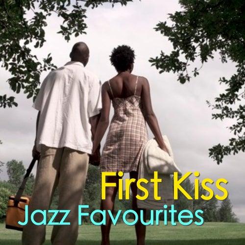 First Kiss Jazz Favourites de Various Artists