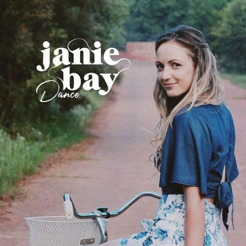 Dance by Janie Bay