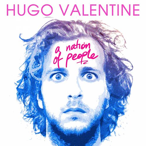 A Nation of People EP by Hugo Valentine