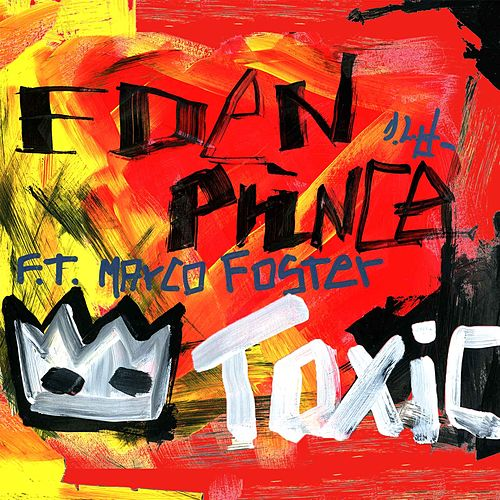 Toxic by Eden Prince