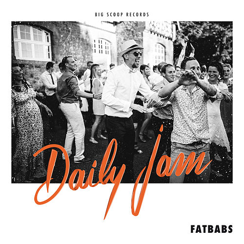 Daily Jam - EP by Fatbabs