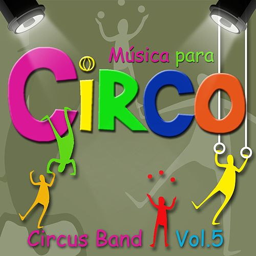Música para Circo, Vol. 5 de Circus Band