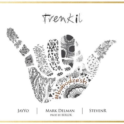 Trenkil by Mark Delman