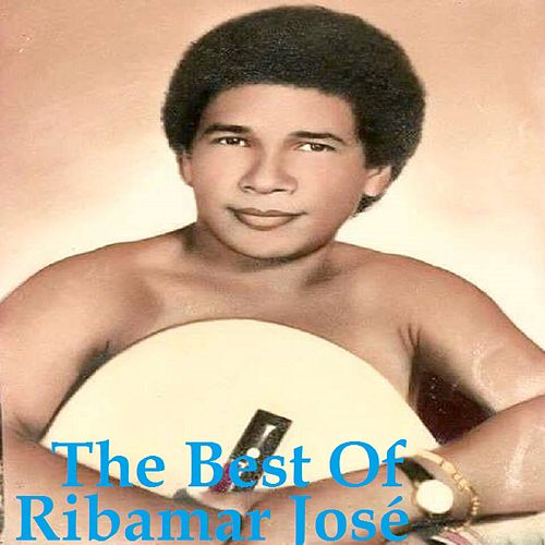 The Best Of de Ribamar José
