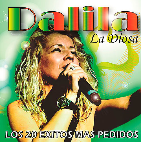 La Diosa - Los 20 Éxitos Más Pedidos by Dalila