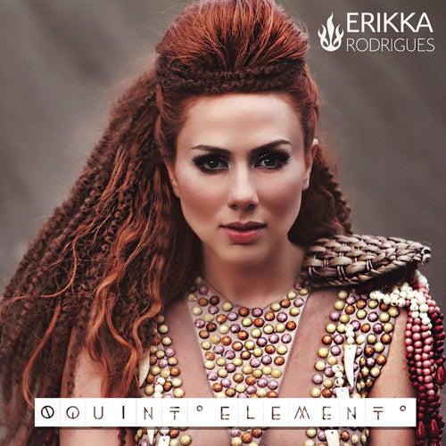 O Quinto Elemento de Erikka