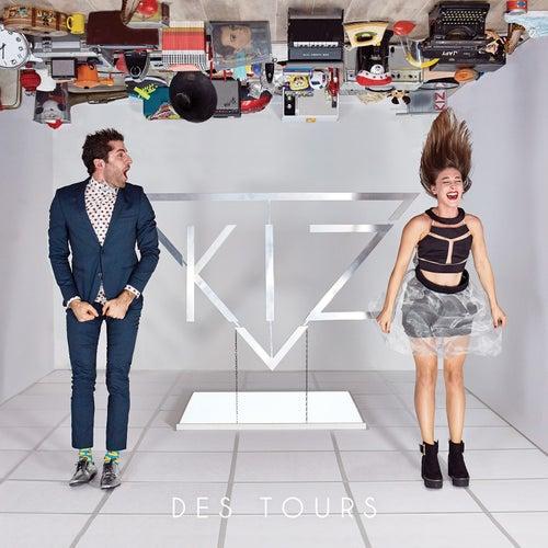 Des tours by KIZ