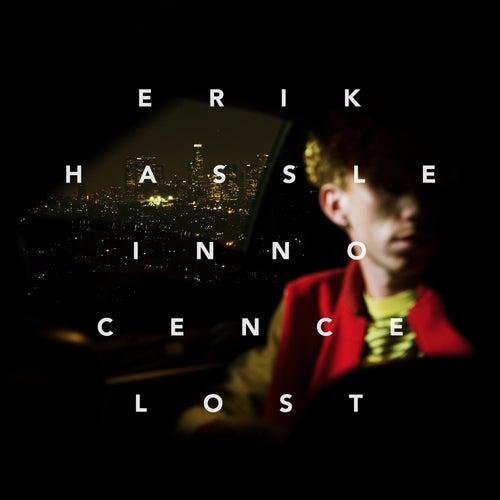Innocence Lost by Erik Hassle