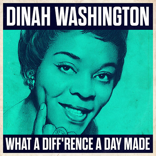 What A Diff'rence A Day Made de Dinah Washington