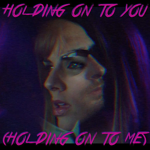 Holding on to You (Holding on to Me) by Alex Dezen