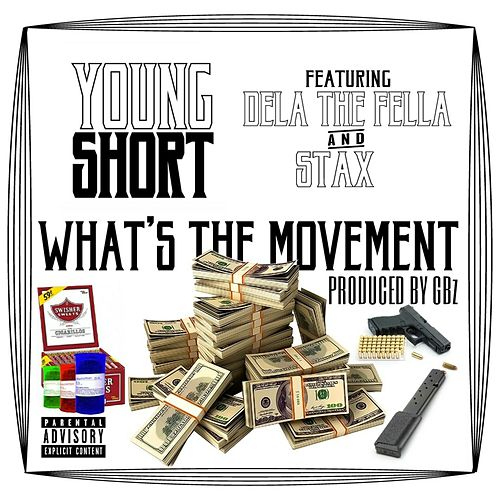 What's the Movement by Young Short