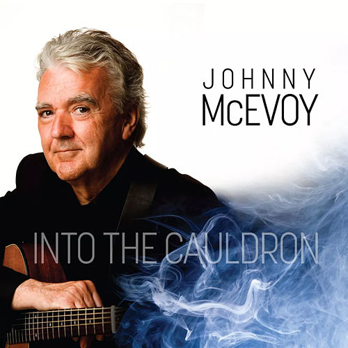 Into the Cauldron by Johnny McEvoy