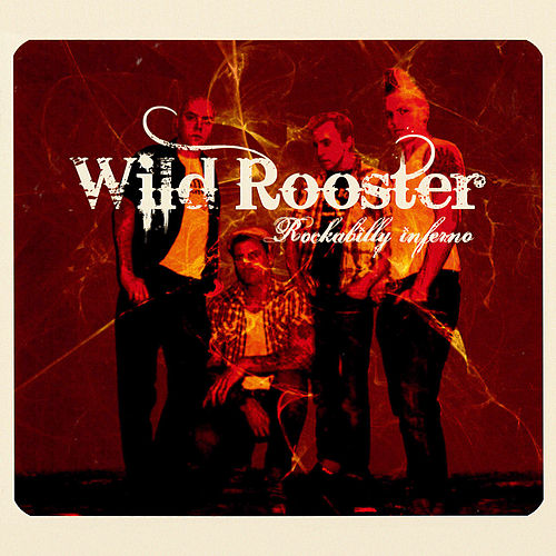 Rockabilly Inferno de Wild Rooster