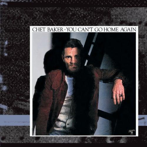 You Can't Go Home Again de Chet Baker