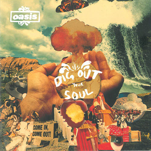 Dig Out Your Soul by Oasis