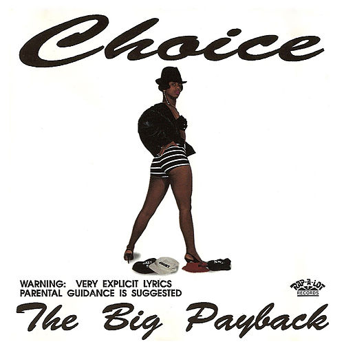 The Big Payback de Choice