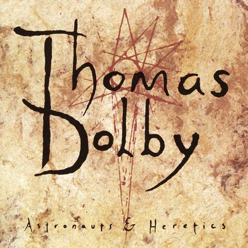 Astronauts & Heretics von Thomas Dolby