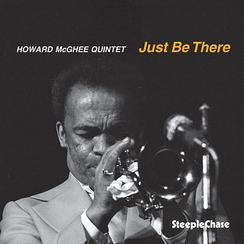 Just Be There by Howard Mcghee