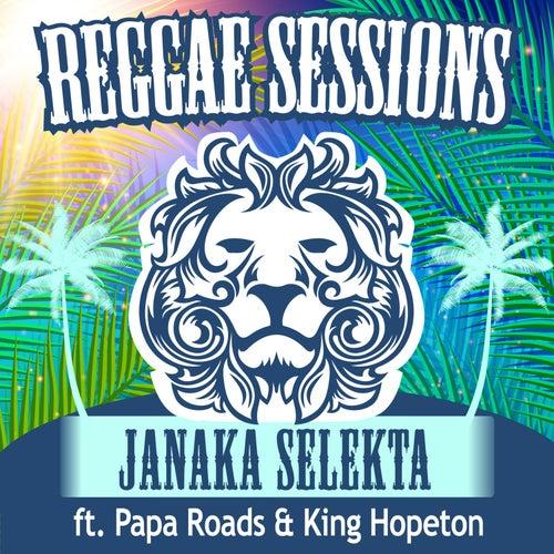 Reggae Sessions by Janaka Selekta
