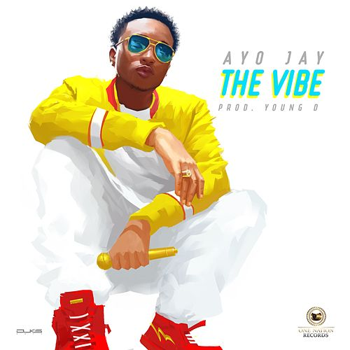 The Vibe by Ayo Jay