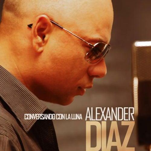 Conversando Con la Luna (Remasterizado) de Alexander Diaz