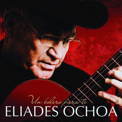 Un Bolero para Ti (Remasterizado) von Eliades Ochoa