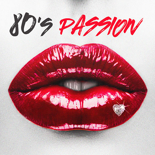 80's Passion by Various Artists