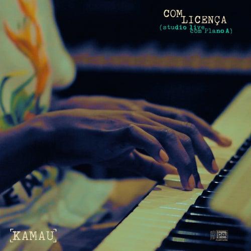 Com Licença (Studio Live) de Kamau