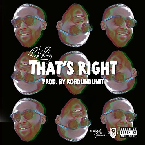That's Right by Rob Riley