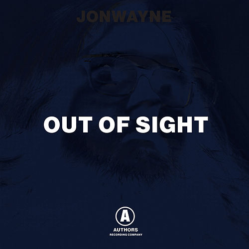 Out Of Sight by Jonwayne