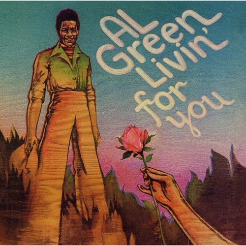Livin' for You von Al Green