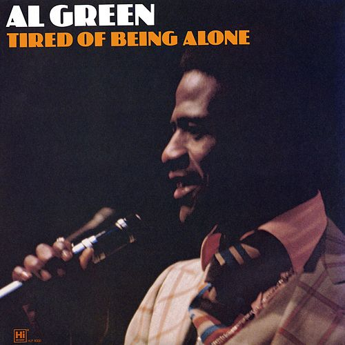 Tired of Being Alone de Al Green