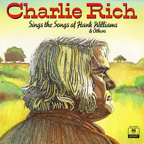Sings the Songs of Hank Williams & Others de Charlie Rich