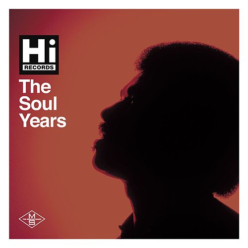 Hi Records: The Soul Years di Various Artists