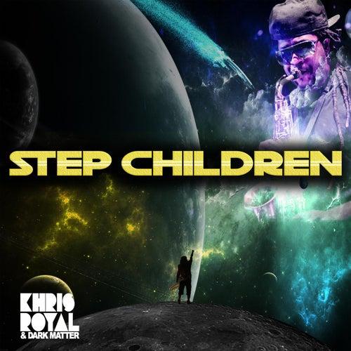 Step Children (feat. Nigel Hall) de Khris Royal