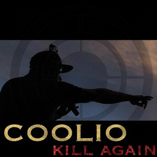 Kill Again (Radio Edit) de Coolio