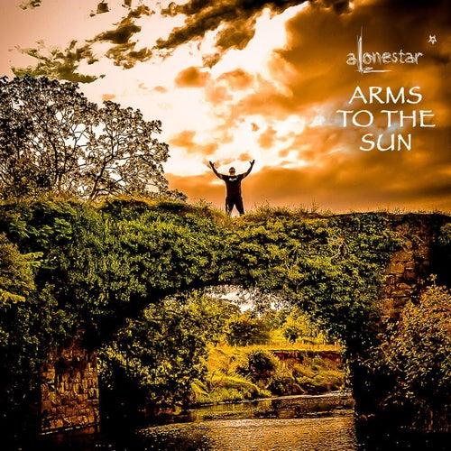 Arms to the Sun von Alonestar