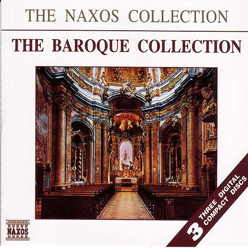 The Naxos Collection: The Baroque Collection de Various Artists