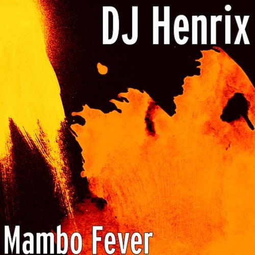 Mambo Fever von DJ Henrix