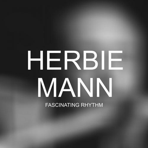 Fascinating Rhythm de Herbie Mann