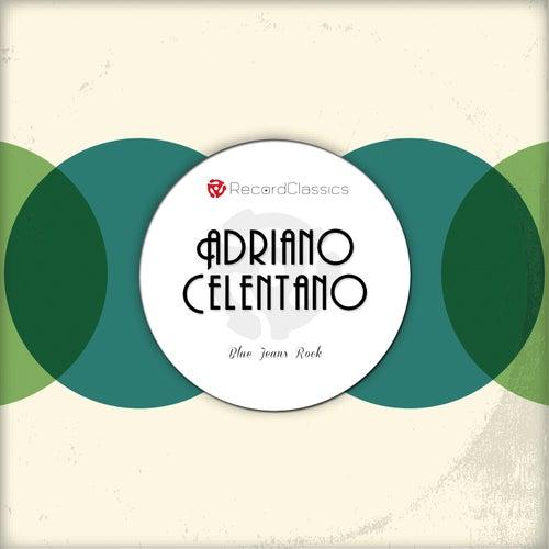 Blue Jeans Rock von Adriano Celentano