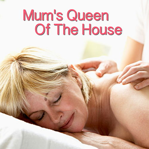 Mum Is Queen Of The House de Various Artists