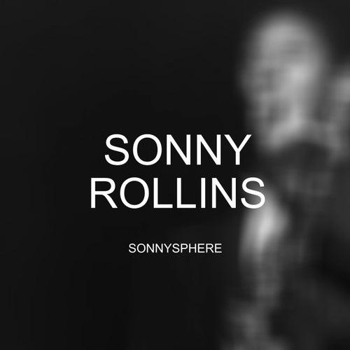 Sonnysphere de Sonny Rollins