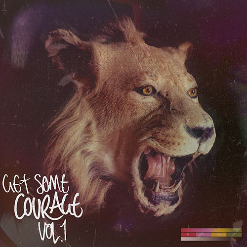 Get Some Courage, Vol. 1 de Courage