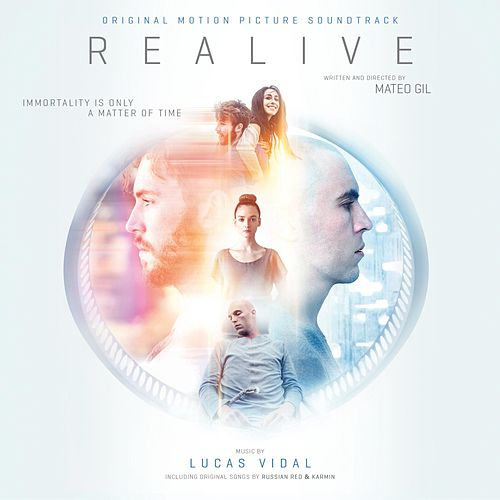 Realive (Original Motion Picture Soundtrack) von Lucas Vidal
