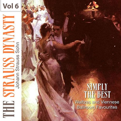 Simply the Best Waltzes and Viennese Ballroom Favourites, Vol. 6 von Boston Pops Orchestra