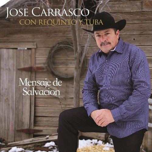Mensaje de Salvacion de Jose Carrasco