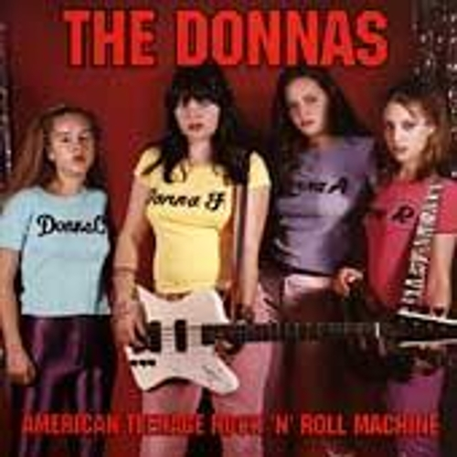 American Teenage Rock-N-Roll Machine by The Donnas