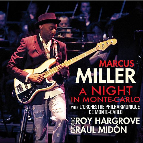 A Night in Monte-Carlo (Live) von Marcus Miller