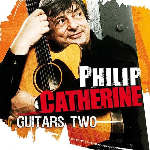 Guitars Two de Philip Catherine